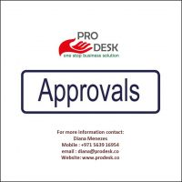 Assistance in all Government Approvals in Dubai. Call PRO Desk Today @ +971 5639 16954