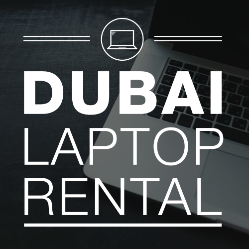 Laptops for Rent – Dubai Laptop Rental