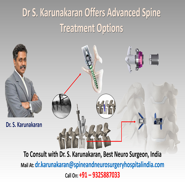 Dr S. Karunakaran Offers Advanced Spine Treatment Options